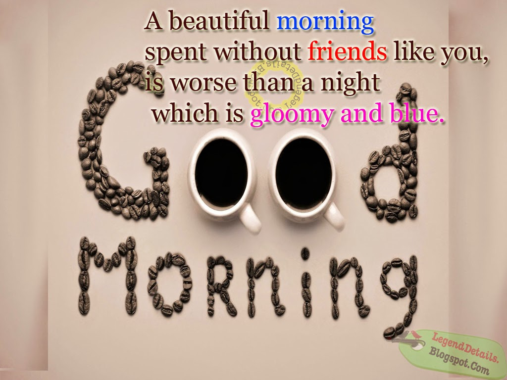 Good Morning All Friends Sms : Best good morning quotes messages sms for friends