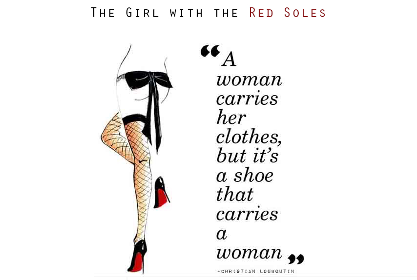 The Girl with the Red Soles- A Christian Louboutin Fanclub for Pumps