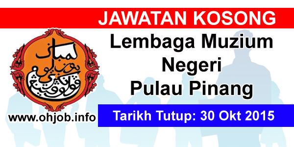 Jawatan Kerja Kosong Lembaga Muzium Negeri Pulau Pinang logo www.ohjob.info oktober 2015