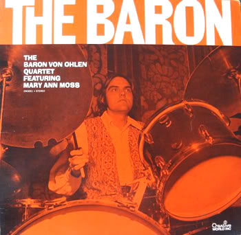 The Baron Von Ohlen Quartet Featuring Mary Ann Moss The Baron