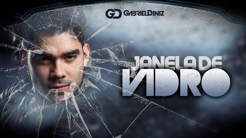 Gabriel Diniz - Janela de Vidro