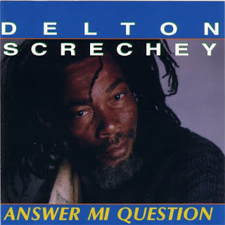 Delton Screechie - Answer Mi Question
