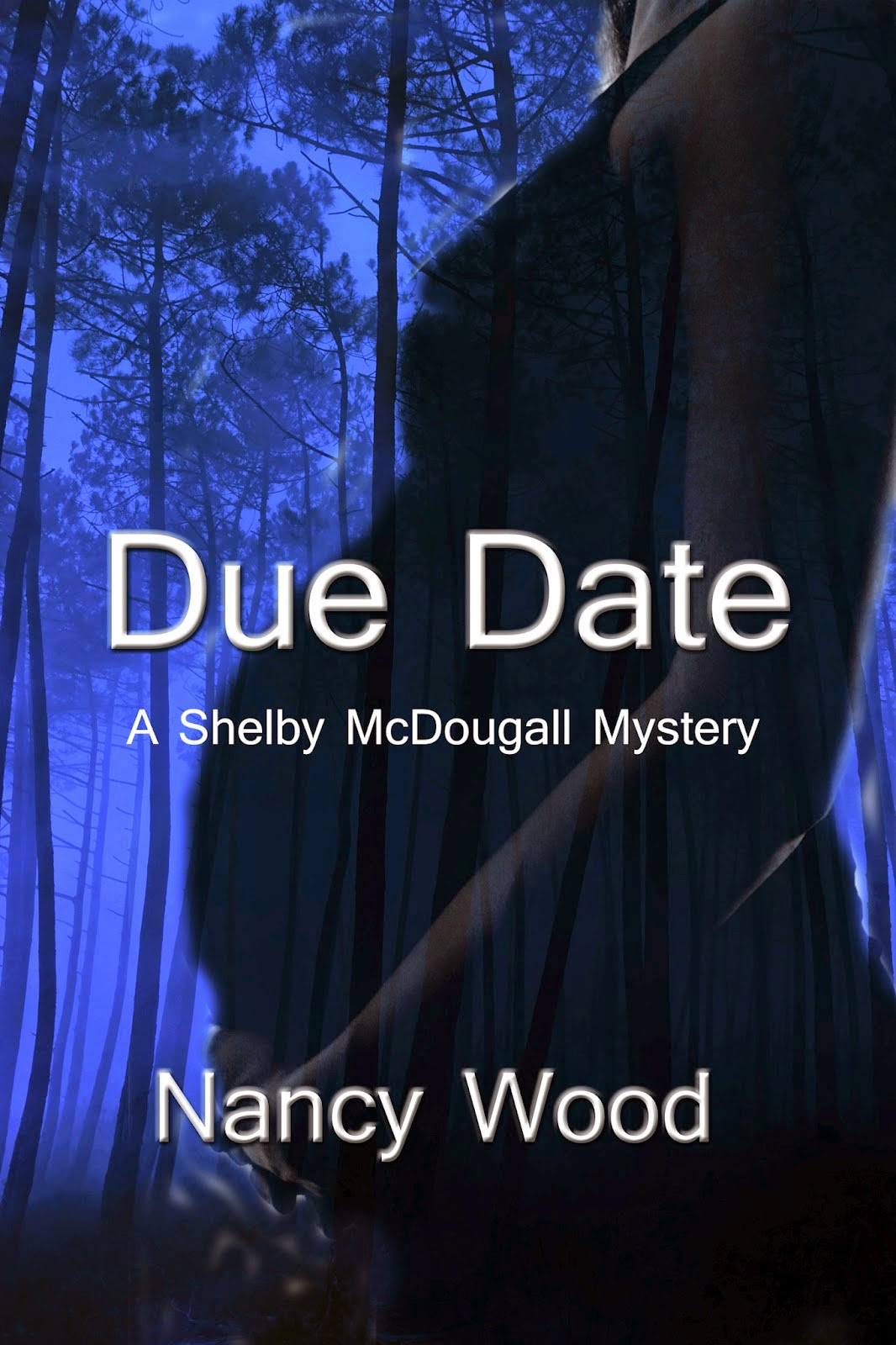 http://www.amazon.com/Due-Date-Nancy-W-Wood-ebook/dp/B00876174M/ref=la_B0088DJMAK_1_1?s=books&ie=UTF8&qid=1419912172&sr=1-1