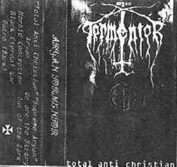 Aryan Tormentor - Total Anti Christian [Compilation] (2000)