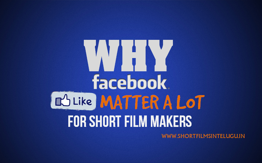 Short Films Page Likes Telugu - Why does it matter?