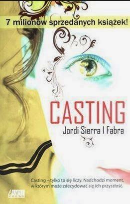"""Casting"" Jordi SierraI Fabra - recenzja"