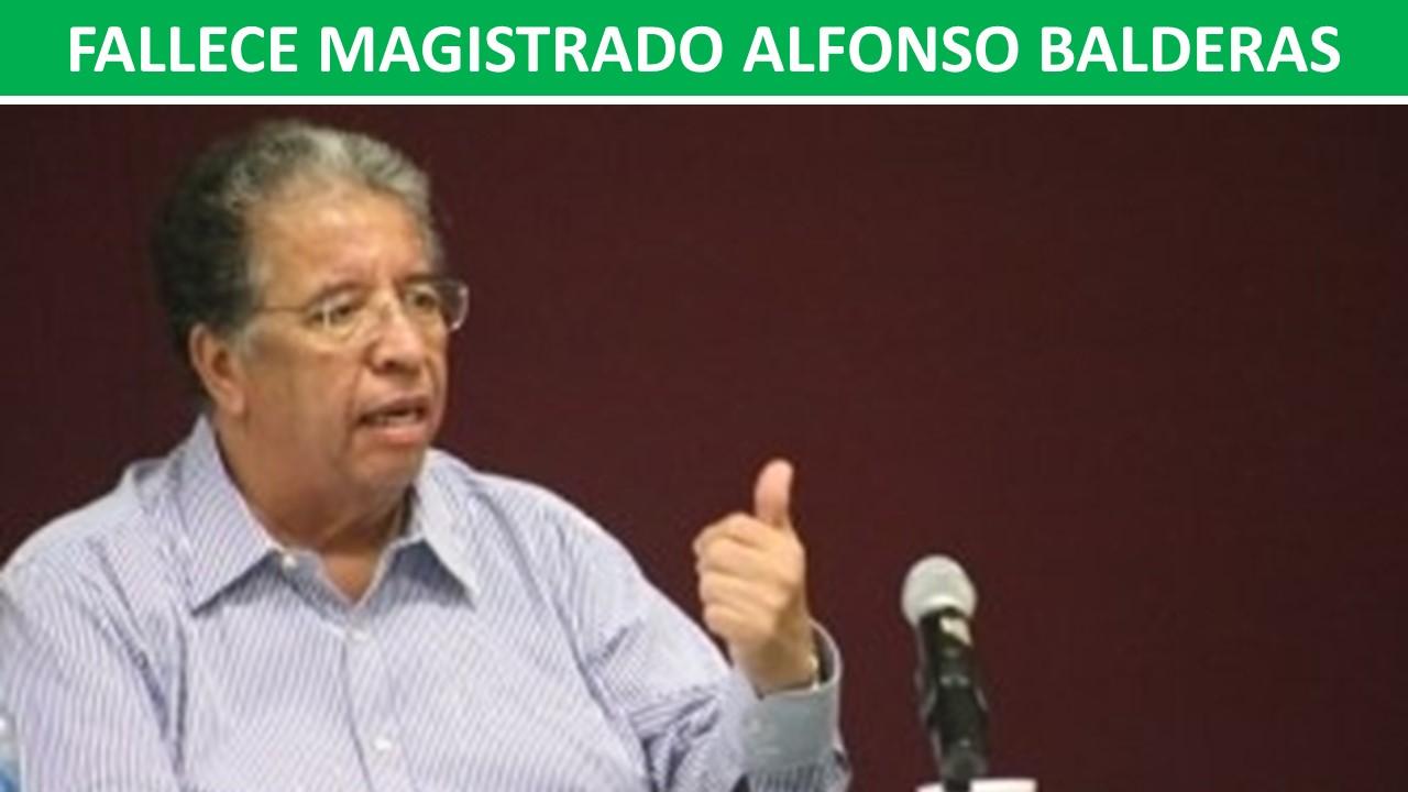 FALLECE MAGISTRADO ALFONSO BALDERAS
