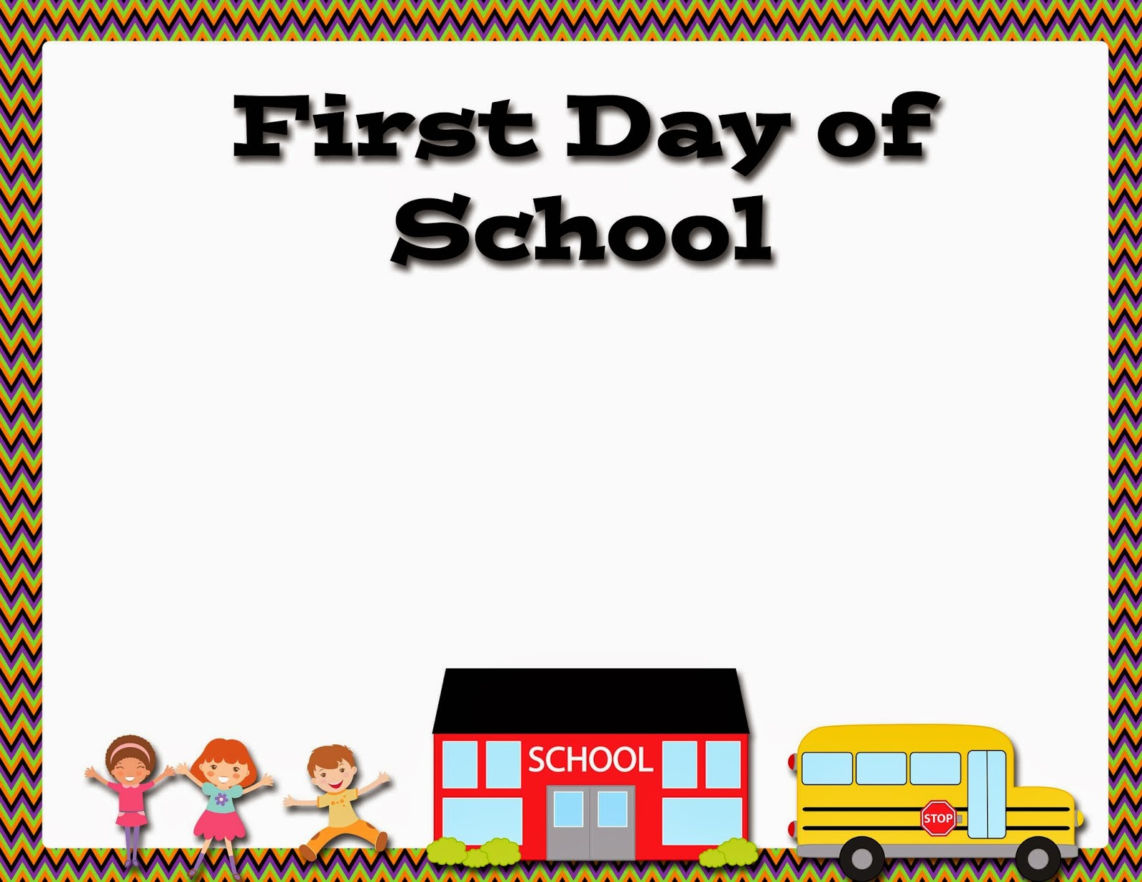 first day of school sign template - my fashionable designs free printable first day of school