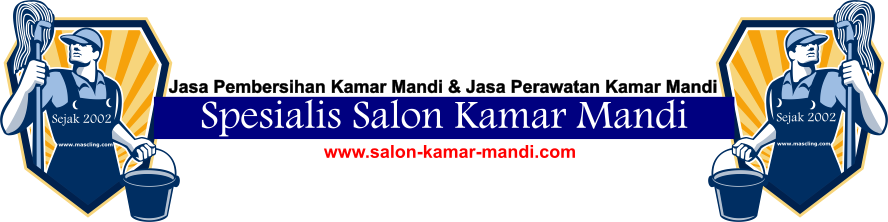 Spesialis Penyedia Jasa Pembersih Perawatan Salon Kamar Mandi Terbaik Di Indonesia
