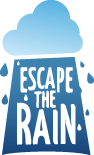 Escape the rain
