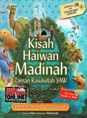 Kisah Haiwan Madinah RM47