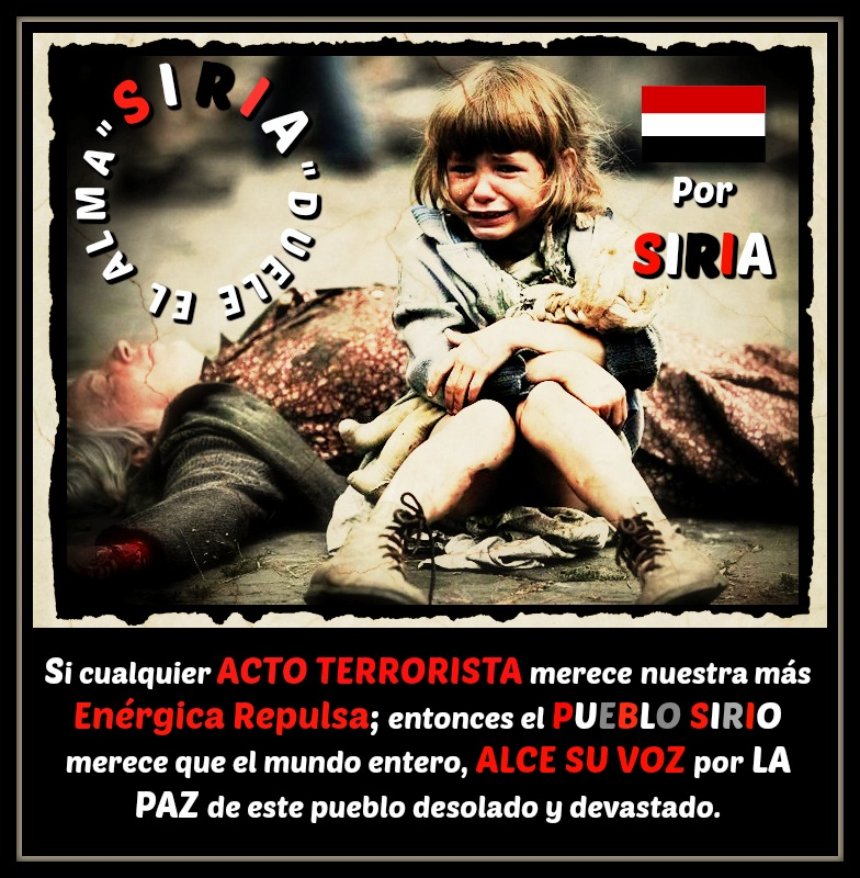 * Por la Paz en Siria *
