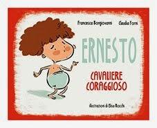 """""""Ernesto cavaliere coraggioso"""""""