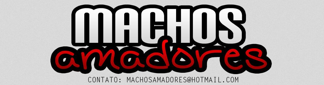 Machos Amadores | Sexo Gay | Vídeos | Fotos | Bareback | Dotados | Brasileiros