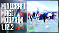 HOW TO INSTALL<br>Minecraft Mage Modpack [<b>1.12.2</b>]<br>▽