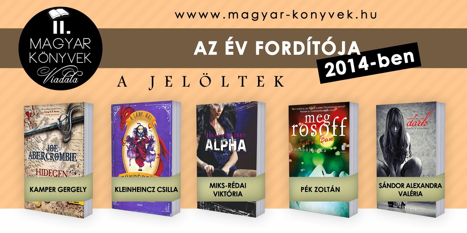 http://www.magyar-konyvek.hu/2015/03/04/szavazas-az-ev-forditoja-2014-ben/
