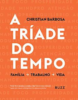 A tríade do tempo, de Christian Barbosa