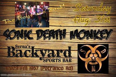 sonic death monkey serna 39 s backyard sports bar saturday aug 31st