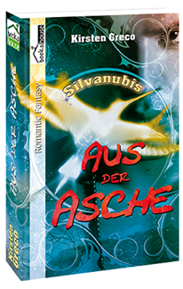 http://www.amazon.de/Aus-Asche-Silvanubis-Kirsten-Greco-ebook/dp/B00IOE8RJA/ref=sr_1_2?ie=UTF8&qid=1393676579&sr=8-2&keywords=aus+der+asche+silvanubis+%232