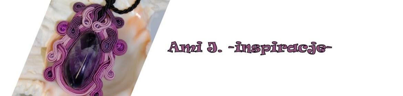 Ami J. - inspiracje