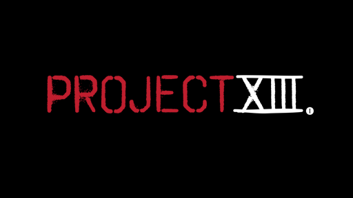 Project XIII Is Now Up And Running!  Project-13