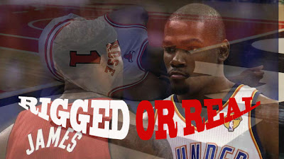 is the nba rigged basketball fake fixed lebron james kevin durant heat thunder