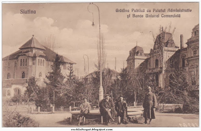 Gradina Publica cu Palatul Administrativ si Banca Uniunii Comerciale din Slatina