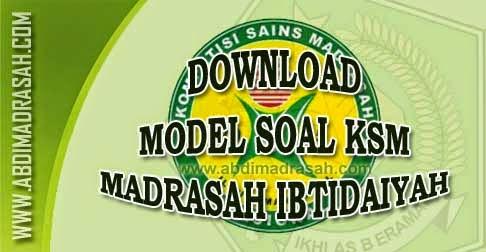 Soal Kompetisi Sains Madrasah Ksm Tingkat Kabupaten Dan Provinsi Untuk Madrasah Ibtidaiyah