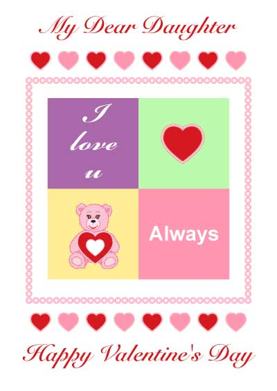 Schön We Have The Best Collection Of Valentine Quotes For Daughter. You Can Send  The Pictures Of Valentineu0027s Day Greetings To The Ones You Love For Free.