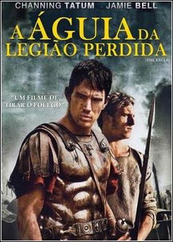 Download - A Águia da Legião Perdida - DVDRip Dublado