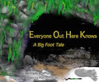 "Book cover: ""Everyone Out Here Knows, a Big Foot Tale,"" by William Stafford"