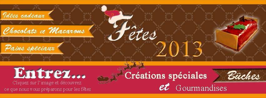 http://www.patisserie-gelis.com/index.php/fetes-2013