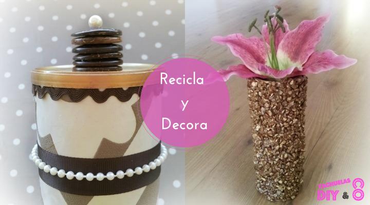 recicla y decora tu hogar con botes de patatas pringles ,3 ideas fáciles para hacer tu misma y disfrutar de las manualidades en casa.
