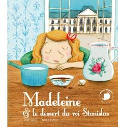 Madeleine et le dessert du roi