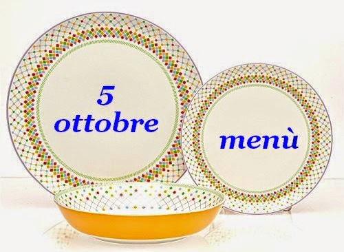 5 ottobre menù