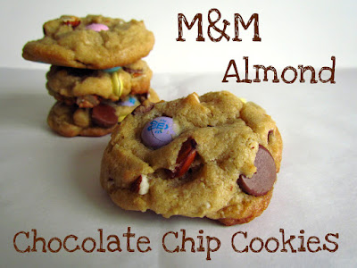 Recipe: M&M almond chocolate chip cookies