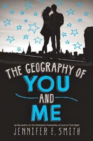 The Geography of You and Me Jennifer E. Smith
