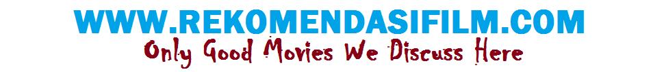 Rekomendasi Film Bagus