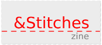Check out &Stitches blog & zine!