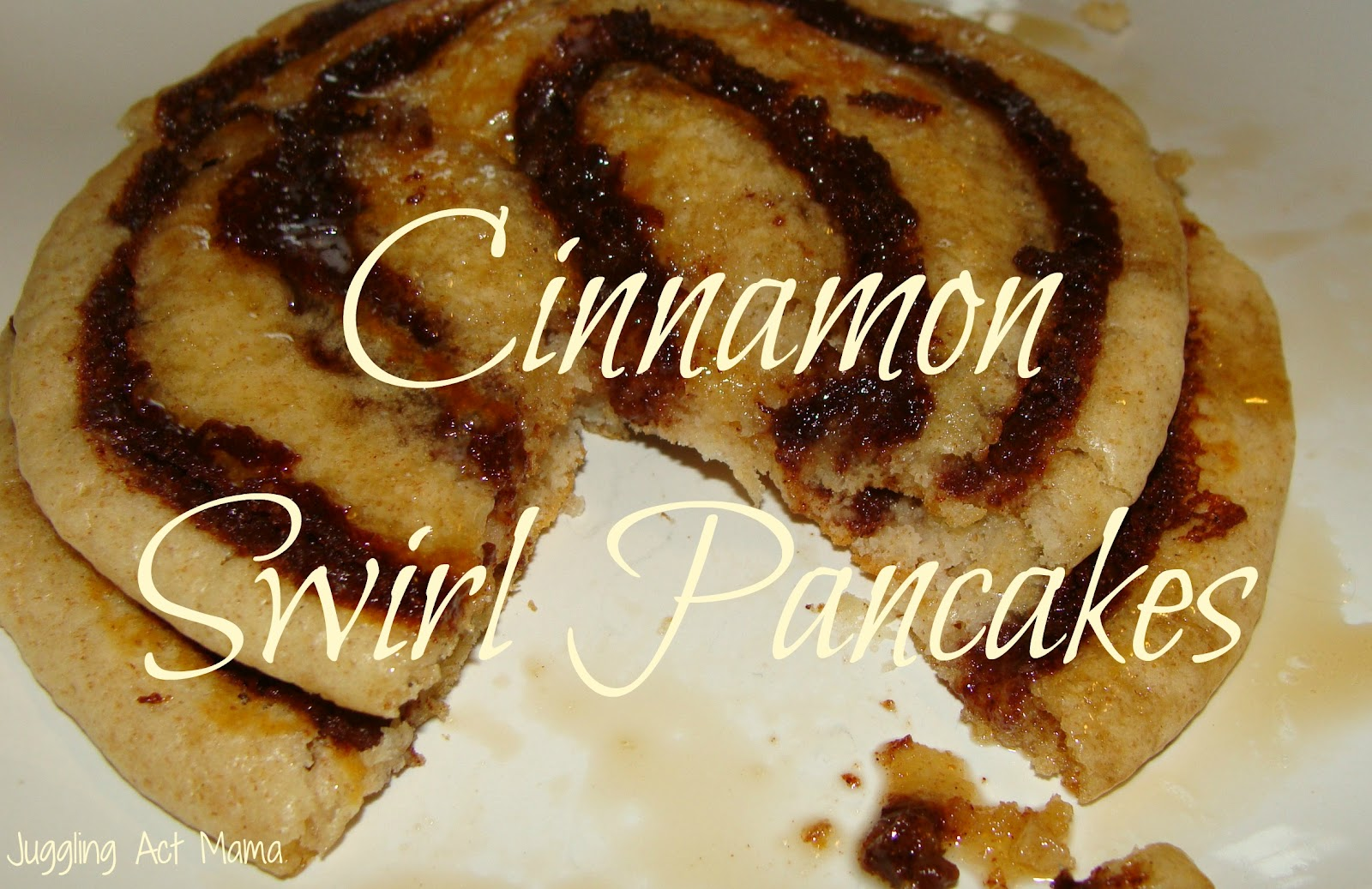 Cinnamon Swirl Pancakes - Juggling Act Mama