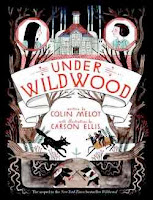 bookcover of UNDER WILDWOOD  (The Wildwood Chronicles, Book 2)  by Colin Meloy