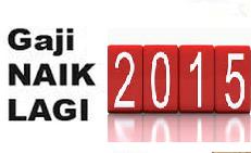 Gaji naik 2015