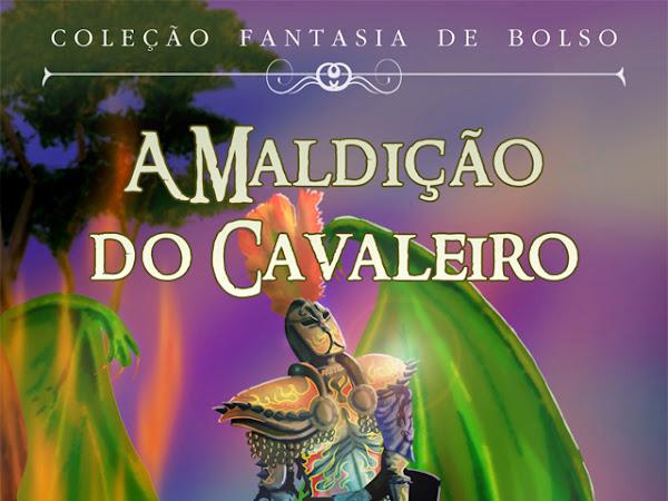 Lançamento do Selo Fantas da Editora Estronho: A Maldição do Cavaleiro de Adriano Siqueira