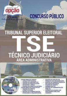 Apostila TSE Técnico Judiciário - Tribunal Superior Eleitoral - Área Administrativa