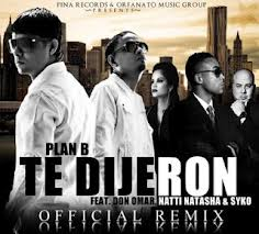 Te Dijeron Remix Don Omar