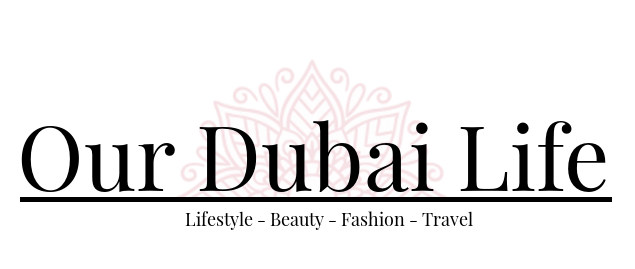 Our Dubai Life