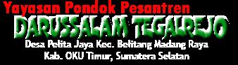 Pondok Pesantren Darussalam Tegalrejo Pelita Jaya Belitang