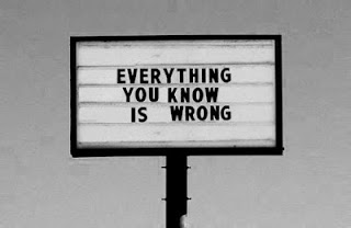 sign, everything you know is wrong