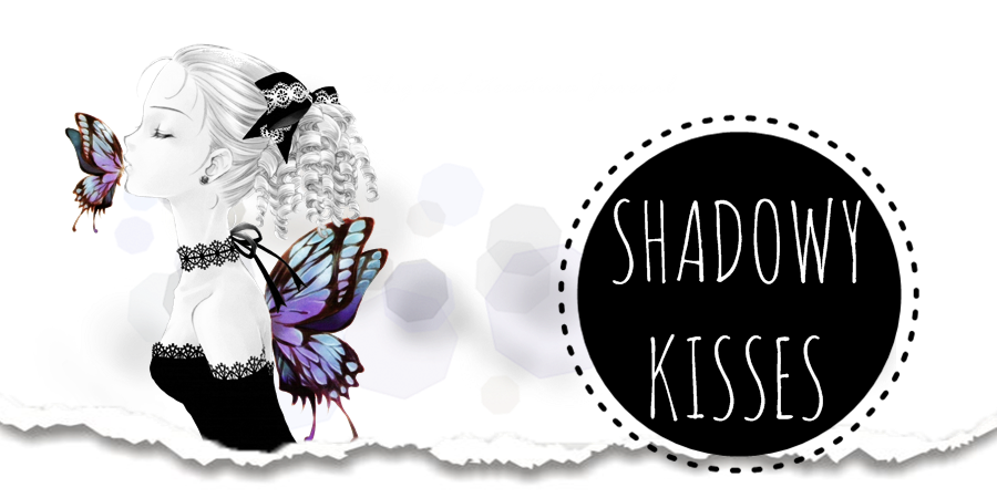 Shadowy Kisses