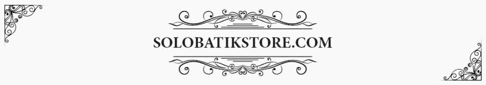 Solo Batik Store - Online Store Fashion Batik Modern